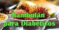 ¿Sirve el Rambután para el tratamiento de la diabetes? 3